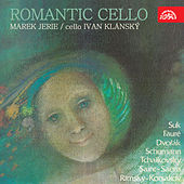 Play & Download Romantic Cello by Ivan Klánský | Napster