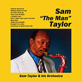 Play & Download Sam 'The Man' Taylor by Sam