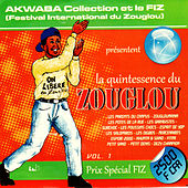 Play & Download La quintessence du zouglou by Various Artists | Napster