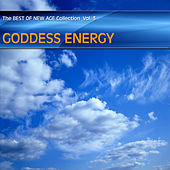 Play & Download Best of New Age Collection Vol.3 - Goddess Energy by Various Artists | Napster