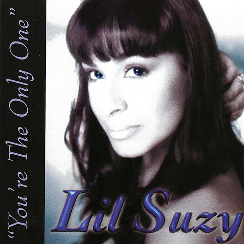Play & Download You're The Only One by Lil Suzy | Napster