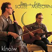 Play & Download Know (feat. Ben Arthur) by Ben Sollee | Napster