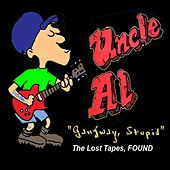 Play & Download Gangway, Stupid by DJ Uncle Al | Napster