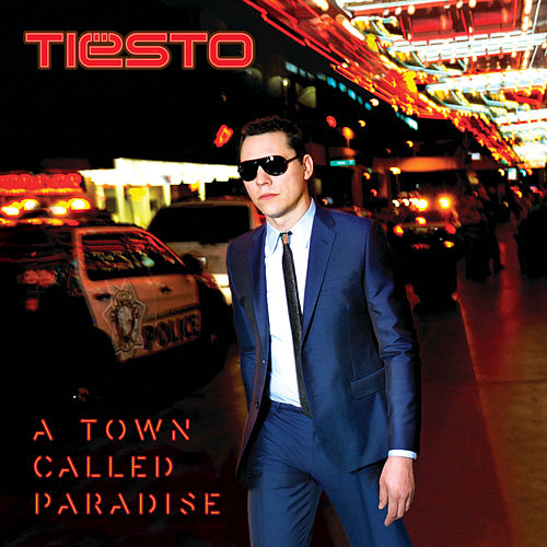 Play & Download A Town Called Paradise by Tiësto | Napster