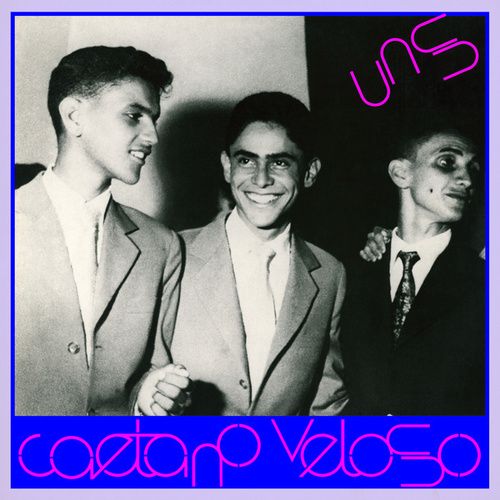 Play & Download Uns by Caetano Veloso | Napster