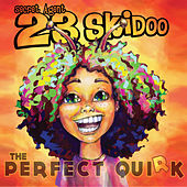 Play & Download The Perfect Quirk by Secret Agent 23 Skidoo | Napster