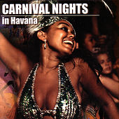 Carnival Nights in Havana by Mazacote's All Stars