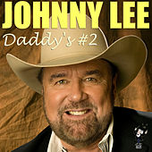 Play & Download Daddy's #2 by Johnny Lee | Napster