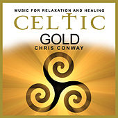 Play & Download Celtic Gold by Chris Conway | Napster