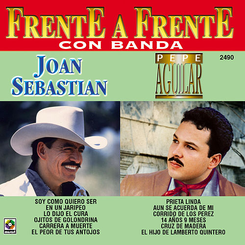 Play & Download Pepe Aguilar - Joan Sebastian Con Banda by Pepe Aguilar | Napster