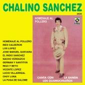 Play & Download Homenaje Al Pollero by Chalino Sanchez | Napster