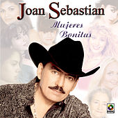 Play & Download Mujeres Bonitas by Joan Sebastian | Napster