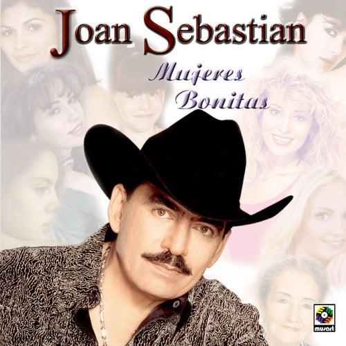 Play & Download Mujeres Bonitas by Joan Sebastian | Napster
