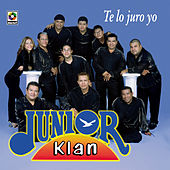 Play & Download Te Lo Juro Yo by Junior Klan | Napster