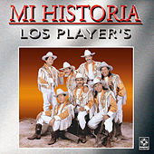 Play & Download Mi Historia Los Player's by Los Players | Napster