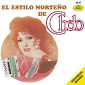 El Estilo Norteño De Chelo by Chelo