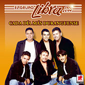 Play & Download Cada Dia Mas Duranguense by Grupo Libra | Napster