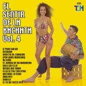 Play & Download El Sentir De La Bachata Vol. 4 by El Sentir De La Bachata | Napster