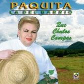 Play & Download Que Chulos Campos by Paquita La Del Barrio | Napster
