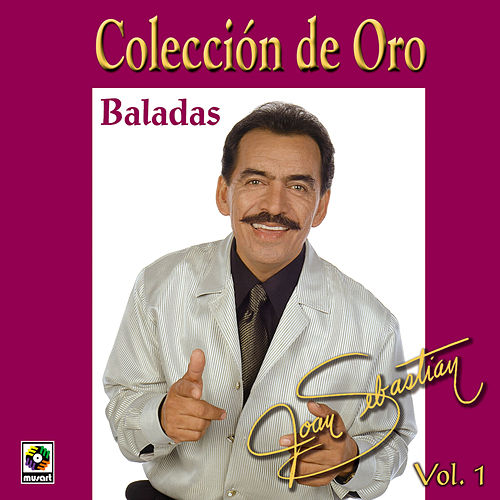 Coleccion De Oro Vol. 1 - Joan Sebastian by Joan Sebastian