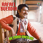 Play & Download De Puro Vacilon by Rafael Buendia | Napster