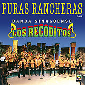 Play & Download Puras Rancheras - Banda Sinaloense Los Recoditos by Banda Los Recoditos   Napster