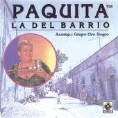 Paquita La Del Barrio - Grupo Oro Negro by Paquita La Del Barrio