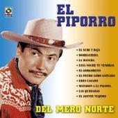 Del Mero Norte by El Piporro