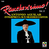 Play & Download Rancherisimo Vol.2 Antonio Aguilar by Antonio Aguilar | Napster