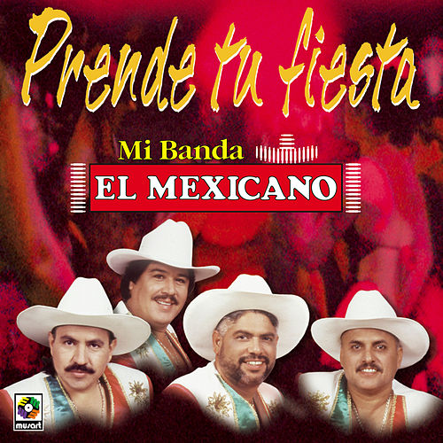 Play & Download Prende Tu by Mi Banda El Mexicano | Napster