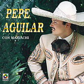 Play & Download Pepe Aguilar by Pepe Aguilar | Napster