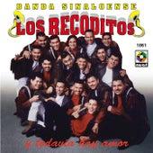 Y Todavia Hay Amor by Banda Los Recoditos