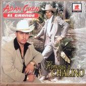 Play & Download Adan Cuen El Grande - Homenaje A Chalino by Adan Cuen