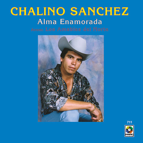 Play & Download Alma Enamorada by Chalino Sanchez | Napster