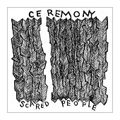 Play & Download Scared People EP by Ceremony | Napster