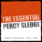 Play & Download The Essential Percy Sledge by Percy Sledge | Napster