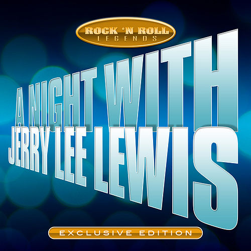A Night with Jerry Lee Lewis by Jerry Lee Lewis