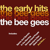 Play & Download The Early Hits by Bee Gees | Napster