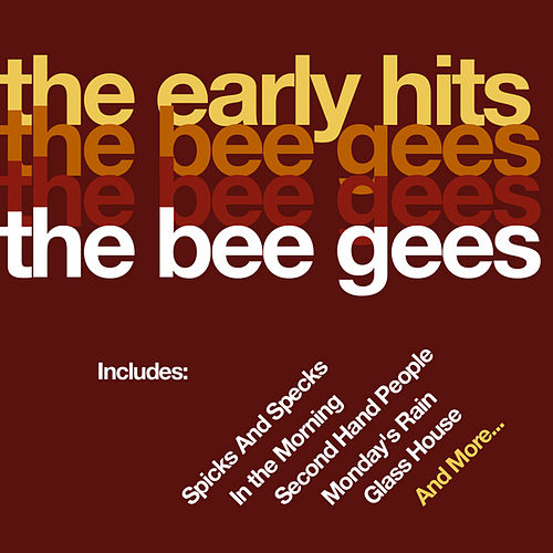 The Early Hits by Bee Gees
