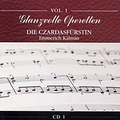 Play & Download Glanzvolle Operetten: Die Czardasfürstin by Various Artists | Napster