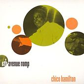 6th Avenue Romp by Chico Hamilton