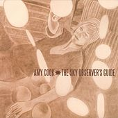 Play & Download The Sky Observer's Guide by Amy Cook | Napster