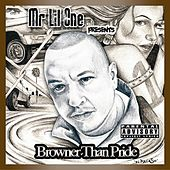 Play & Download Browner Than Pride by Various Artists | Napster