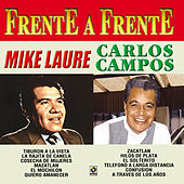 Carlos Campos y Mike Laure Frente A Frente by Various Artists