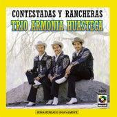 Play & Download Contestadas Y Rancheras by Trio Armonia Huasteca | Napster