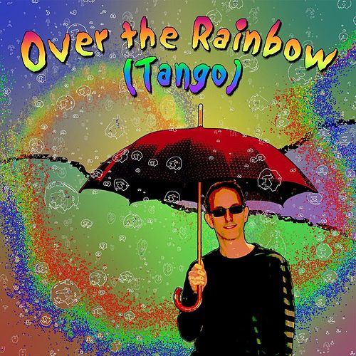 Play & Download Over the Rainbow (Tango) by Craig Einhorn | Napster