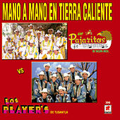 Play & Download Mano A Mano De La Tierra Caliente by Various Artists | Napster