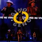 Play & Download Gino & Geno - Ao Vivo by Gino E Geno | Napster