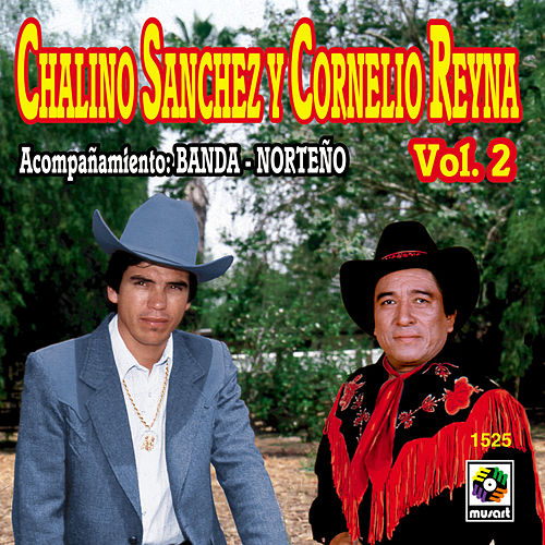 Play & Download Chalino Sanchez Y Cornelio Reyna Vol. 2 by Chalino Sanchez | Napster