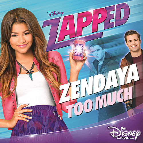 Play & Download Too Much by Zendaya | Napster